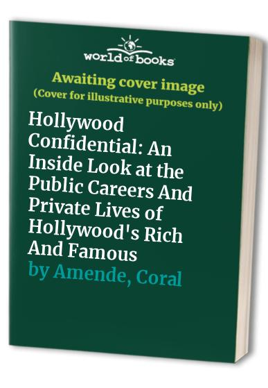Hollywood Confidential By Coral Amende