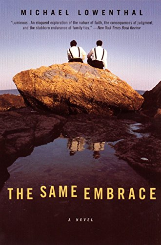 The Same Embrace By Michael Leventhal