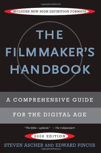 The Filmmaker's Handbook By Steven Ascher