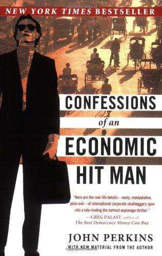 Confessions of an Economic Hit Man von John Perkins