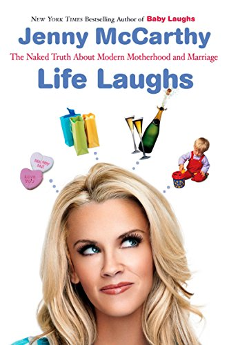 Life Laughs By Jenny McCarthy