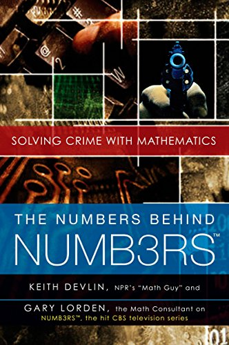 The Numbers Behind Numb3rs By Professor Keith Devlin (St Mary's College California)