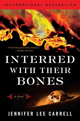 Interred with Bones By Jennifer Lee Carrell