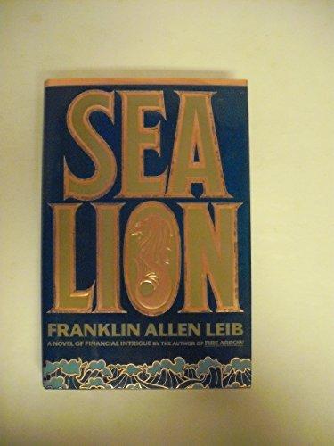 Leib Franklin Allen : Sea Lion (Hbk) By Franklin Allen Leib