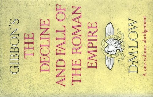 Decline and Fall of the Roman Empire By Edward Gibbon
