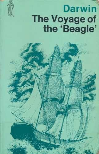 """The Voyage of the """"Beagle"""" By Charles Darwin"""