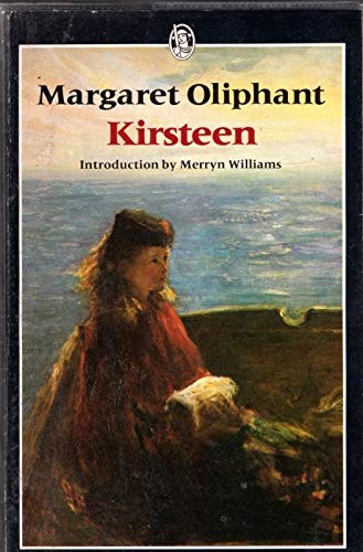 Kirsteen By Mrs. Oliphant