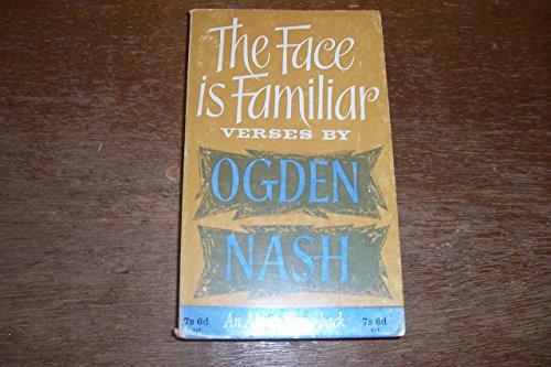 Face is Familiar By Ogden Nash