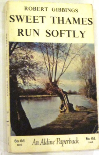 Sweet Thames Run Softly By Robert Gibbings
