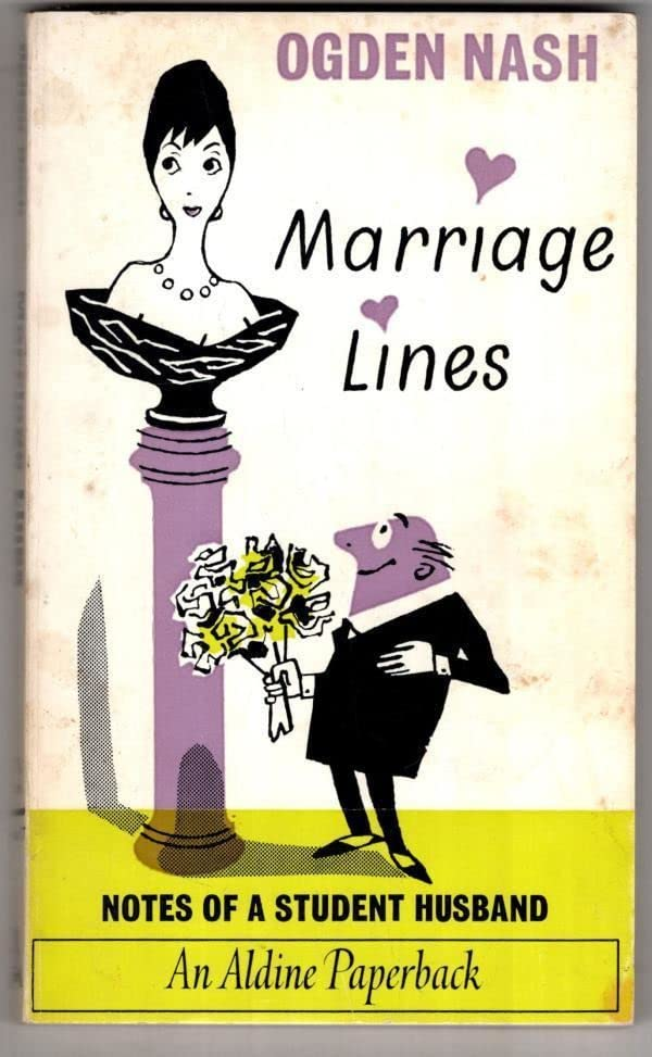 Marriage Lines By Ogden Nash