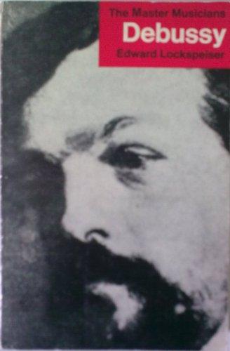 Debussy By Edward Lockspeiser