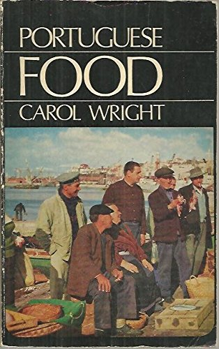 Portuguese Food By Carol Wright