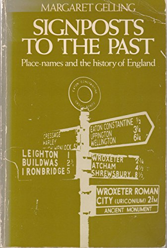 Signposts to the Past: Place Names and the History of England (Everyman Paperbacks) By Margaret Gelling