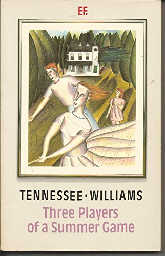 Three Players of a Summer Game By Tennessee Williams