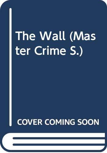 The Wall By Mary Roberts Rinehart