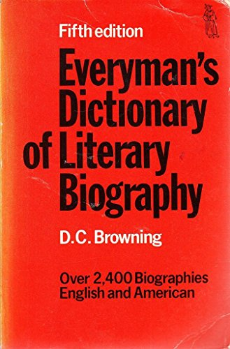 Everyman's Dictionary of Literary Biography By Edited by D.C. Browning