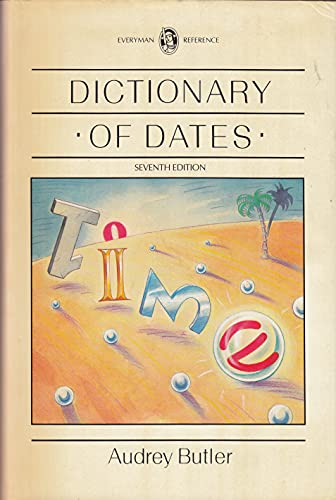 Everyman's Dictionary of Dates By Audrey Butler