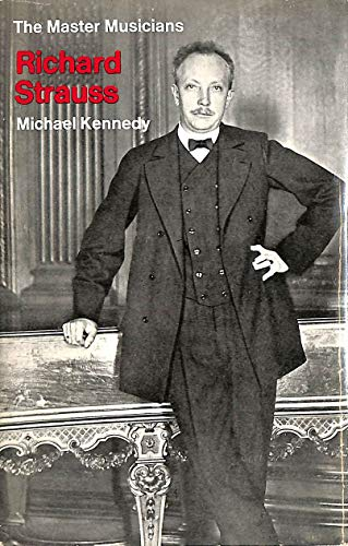 Richard Strauss By Michael Kennedy