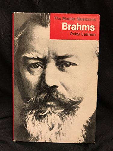 Brahms By Peter Latham