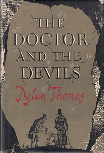 Doctor and the Devils By Dylan Thomas