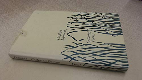 Collected Poems By Clifford Dyment