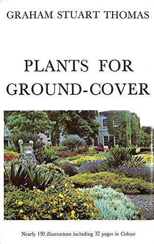Plants for Ground Cover By Graham Stuart Thomas
