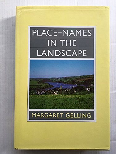 Place-names in the Landscape By Margaret Gelling