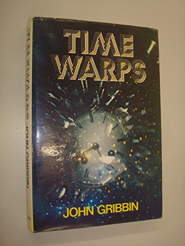 Timewarps By John Gribbin