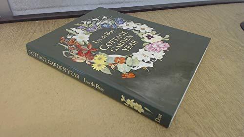 Cottage Garden Year By Lys De Bray