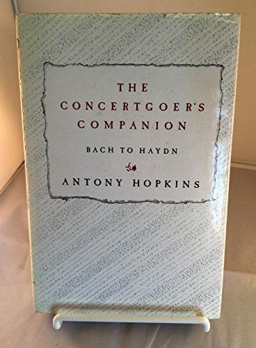 Concert-goer's Companion By Antony Hopkins