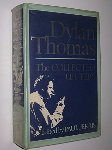 The Collected Letters By Dylan Thomas