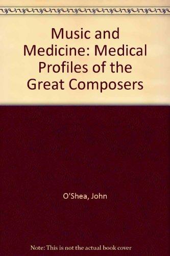 Music and Medicine By John O'Shea