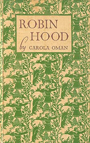 Robin Hood By Carola Oman