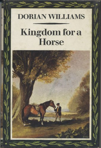 Kingdom for a Horse By Dorian Williams