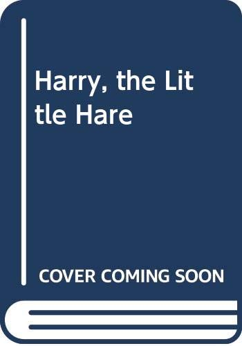 Harry, the Little Hare By Lilo Fromm