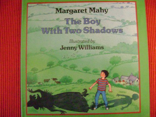 BP Title - THE BOY WITH TWO SHADOWS By Margaret Mahy