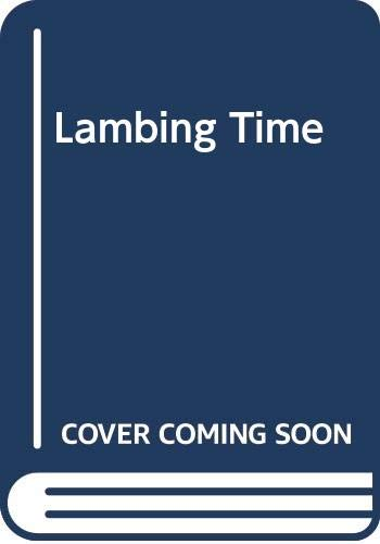 Lambing Time By Jane Miller