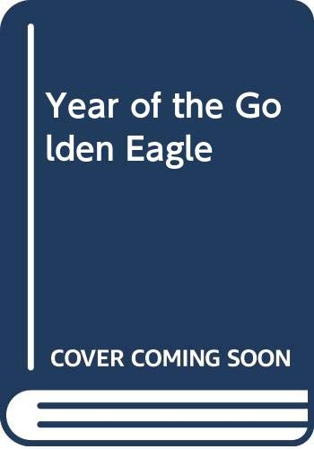 Year of the Golden Eagle By John Andrews