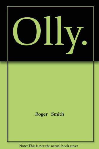 Olly By Roger R. Smith