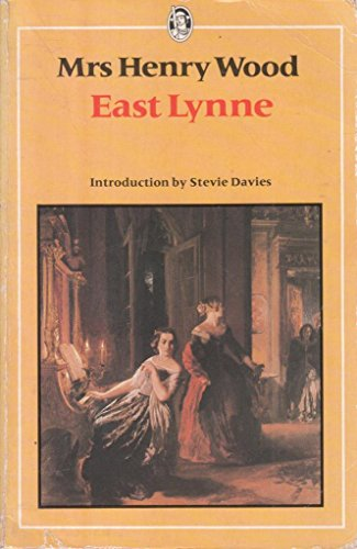 East Lynne By Mrs. Henry Wood