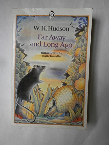Far Away and Long Ago By W. H. Hudson