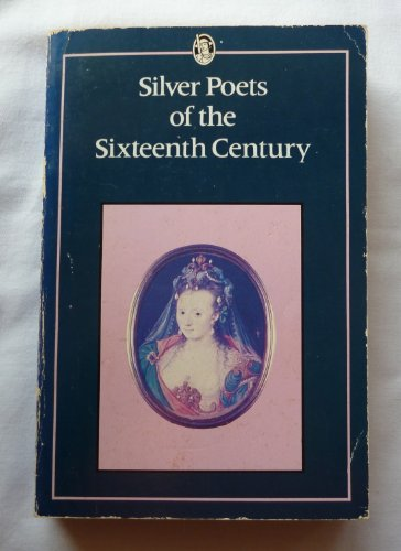 Silver Poets of the 16th Century By Douglas Brooks-Davies