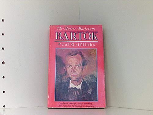 Bartok By Paul Griffiths