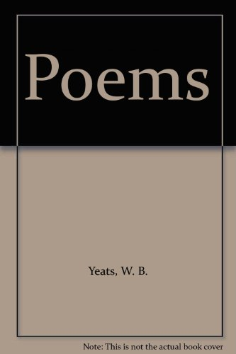 Poems By W. B. Yeats