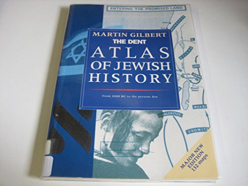 The Dent Atlas of Jewish History By Martin Gilbert