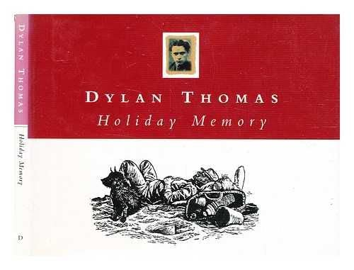 Holiday Memory By Dylan Thomas