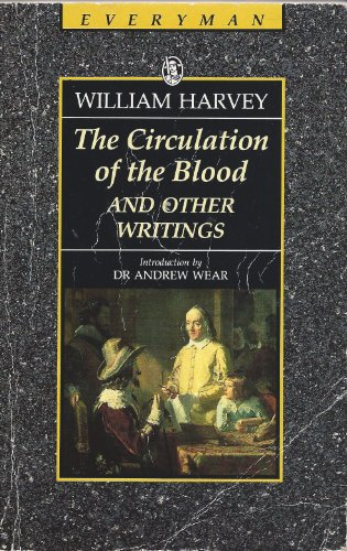 """""""The Circulation of the Blood By William Harvey"""