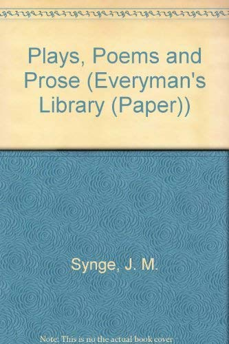 Plays, Poems and Prose By J. M. Synge