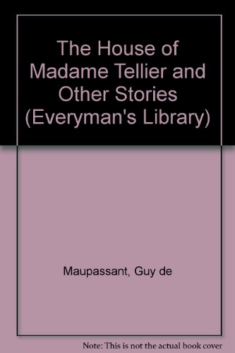 The House of Madame Tellier and Other Stories par Guy de Maupassant