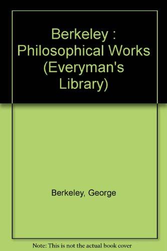 Berkeley : Philosophical Works By George Berkeley